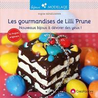 Les nouvelles Gourmandises de Lilli Prune : 16 bijoux en pâte polymère à dévorer des yeux