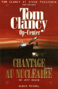 Op-Center, Tome 10 : Chantage au nucléaire