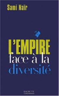 Le Nouveau Monde : L'Empire face à la diversité