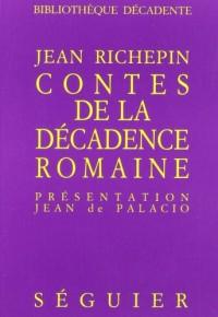 Contes de la decadence romaine