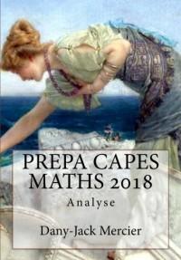 PREPA CAPES MATHS 2018 Analyse
