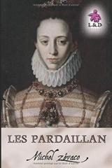 Les Pardaillan: Les Pardaillan 1