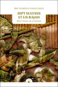 Sept Sultans et un Rajah