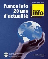 Franc info 20 ans d'actualité (1CD audio)
