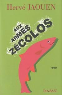 Aux armes Zécolos