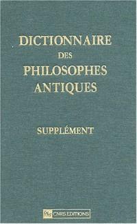 Dictionnaire des philosophes antiques - Supplément