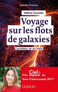 Voyage sur les flots de galaxies - 2e éd. - Laniakea, et au-delà