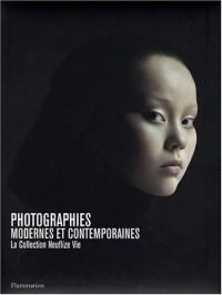 Photographies modernes et contemporaines : La Collection Neuflize Vie