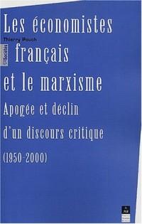 Les économistes français et le marxisme. Apogée et déclin d'un discours critique (1950-2000)