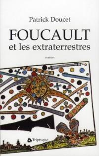 Foucault et les Extraterrestres