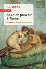 Sexe et pouvoir à Rome [Poche]