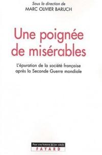 Une poignée de Misérables : L'Epuration (1944-1952)