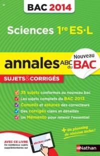 Annales Bac 2014 Sciences Première Es-l Cor N16