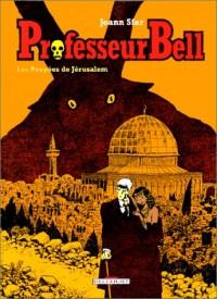 Professeur Bell. 2, Les poupées de Jérusalem