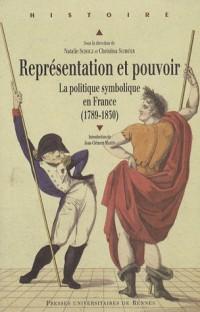 Représentation et pouvoir : La politique symbolique en France (1789-1830)