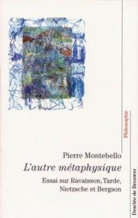 L'Autre métaphysique