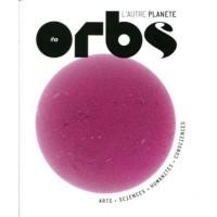 Orbs, l'autre planète, N° 0 : Le commencement