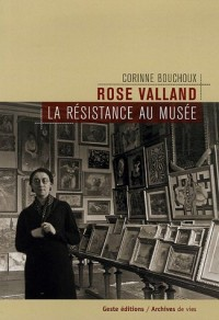 Rose Valland, résistance au musée