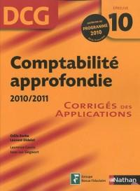 DCG Épreuve 10 : Comptabilité appronfodie 2010/2011 - Corrigés des Applications