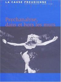 La Cause freudienne, numéro 54 : Psychanalyse, dans et hors les murs