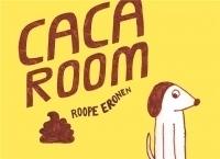Caca Room