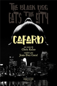 Cafard: The Back Dog eats the city