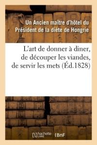 L Art de Donner a Diner  ed 1828