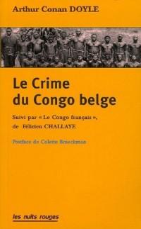 Le Crime du Congo belge : Suivi par