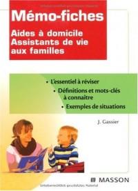 Aides à domicile, Assistants de vie aux familles