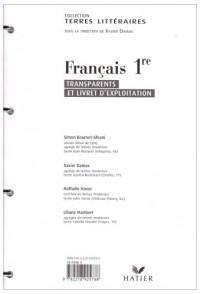 Terres Litteraires - Français 1re Toutes Series, Transparents