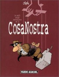 Le Petit Monde merveilleux de la Cosa Nostra