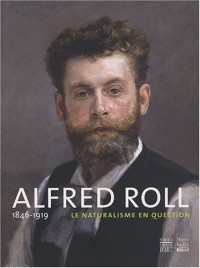 Alfred Roll, 1846-1919 : Le naturalisme en question