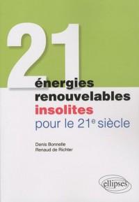 21 énergies renouvelables insolites pour le 21eme SIECLE