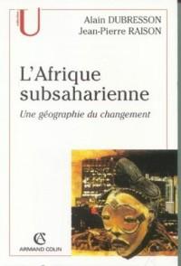 L'Afrique subsaharienne : Une géographie du changement