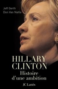 Hillary Clinton: une ambition