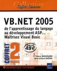 VB.Net 2005 : De l'apprentissage du langage au développement ASP... Maîtriser Visual Basic