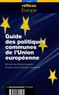 Guide des politiques communes de l'Union européene