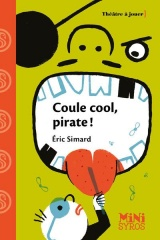 Coule cool, pirate ! [Poche]