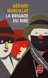 La Brigade du rire [Poche]