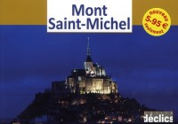 Mont Saint Michel - Petits Declics