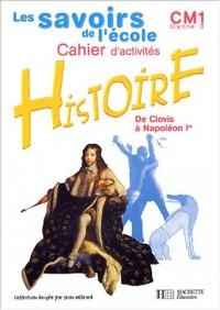 Les Savoirs de l'école : Histoire, CM1
