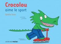 Crocolou aime le sport