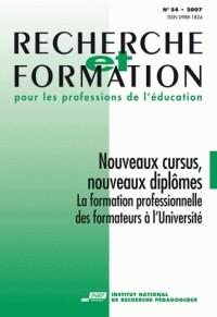 Recherche et Formation pour les professions de l'éducation : Nouveaux cursus, nouveaux diplômes. La formation professionnelle des formateurs à l'université