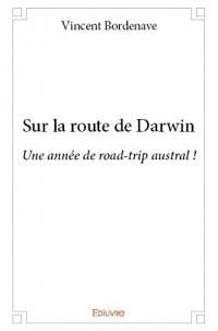 Sur la Route de Darwin