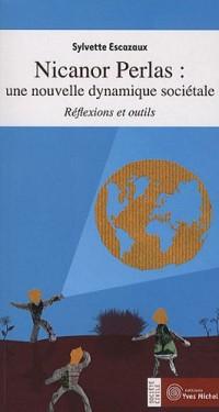 Nicanor perlas : Une nouvelle dynamique sociétale : Réflexions et outils