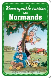 Remarquable cuisine : les normands