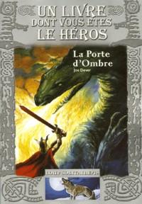 Loup Solitaire, Tome 18 : La Porte d'Ombre