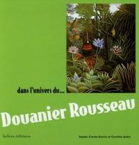 Dans l'univers du Douanier Rousseau