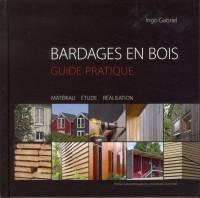 Bardages en Bois - Guide Pratique.