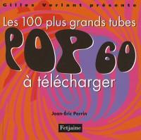 Les 100 plus grands tubes pop à télécharger